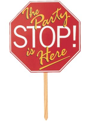 The Party is Here Stop Yard Sign
