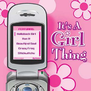 It's a Girl Thing Music CD
