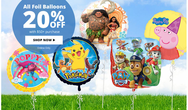 20% off all Foil Balloons with $50+ Purchase