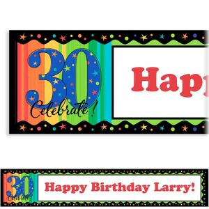 Custom A Year to Celebrate 30th Birthday Birthday Banner 6ft