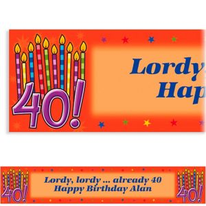 Custom Great Birthday 40th Banner 6ft