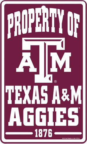 Property of Texas A&M Aggies Sign