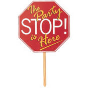 Stop! The Party is Here Yard Sign 14 3/4in x 14 3/4in