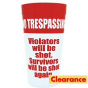 No Trespassing Cup
