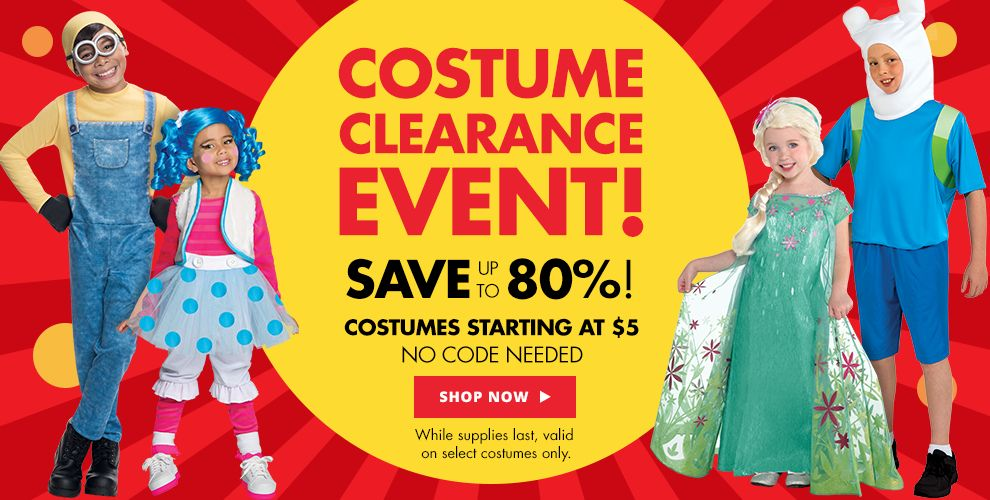 Costume Clearance Event Save up to 80%! – Costumes starting at $5 no code needed. Shop now while supplies last, valid on select costumes only.