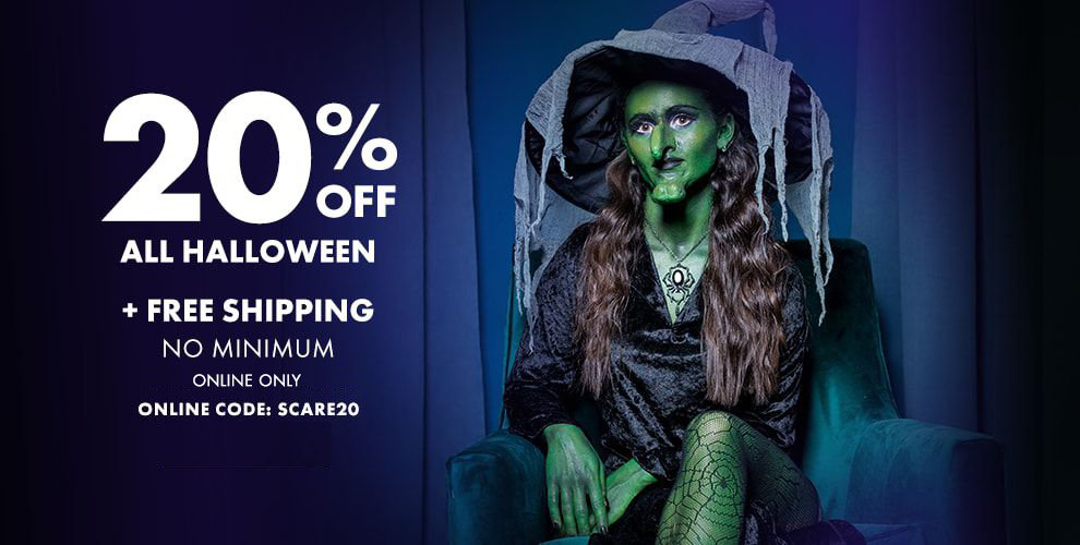 20% Off All Halloween + Free Shipping No Minimum Online Code: SCARE20 Print Coupon