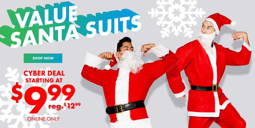 SALE Santa Suits starting at $9.99 Shop Now