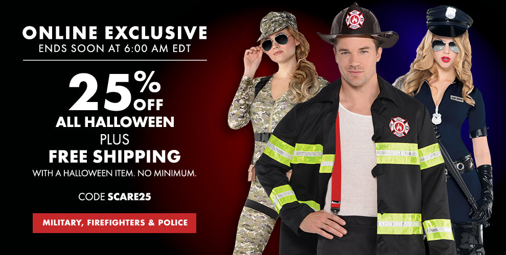Online Exclusive Ends Soon at 6:00pm AM EDT 25% off All Halloween Plus Free Shipping with a Halloween Item. No Minimum, Use Code: SCARE25 Police, FireFighter & Military, Sexy Career Costumes Shop Now