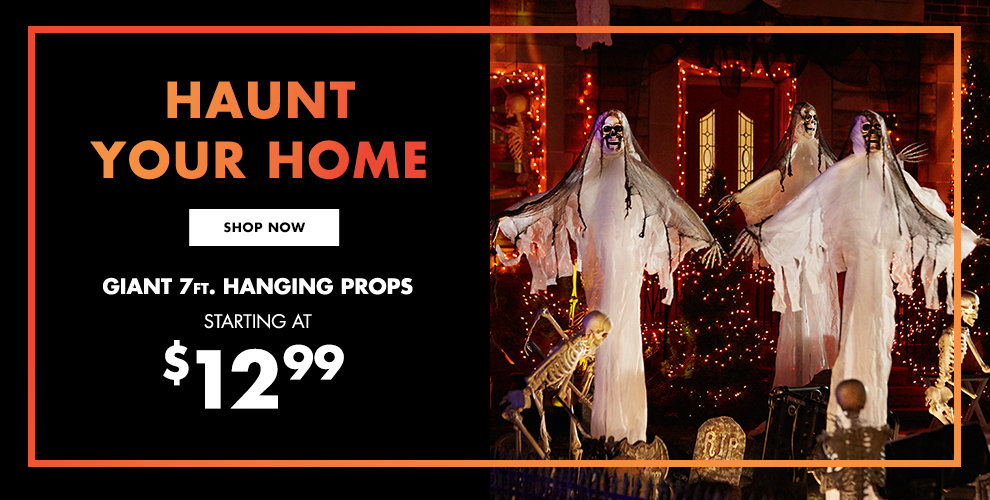 Haunt Your Home Shop Now Giant 7ft. Halloween Hanging Props Starting at $12.99