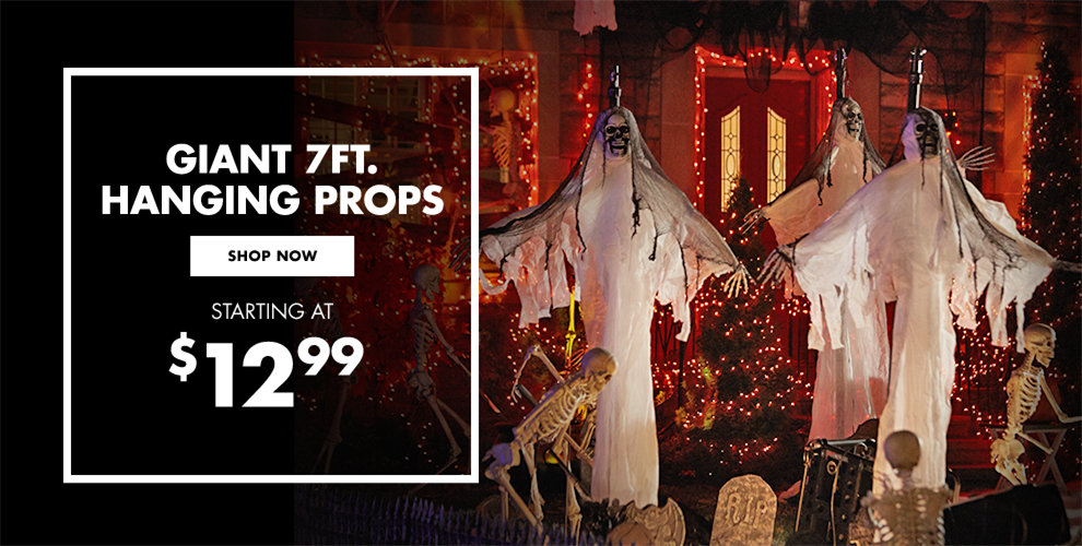 Giant 7ft Hanging Props - starting at $12.99 Shop Now