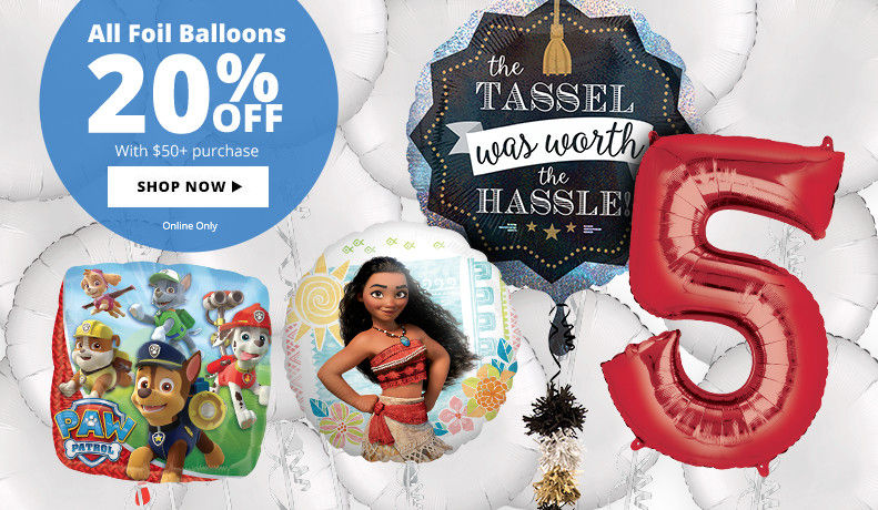 20% off All Foil Balloons with a $50+ Purchase