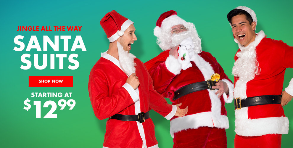 Santa Suits Starting at $12.99 Shop Now