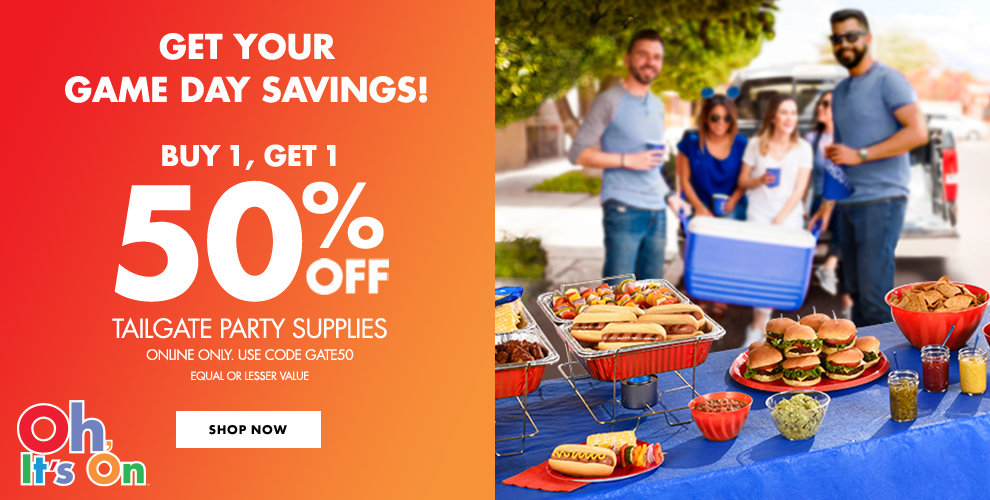Get your game day savings! Buy 1, Get 1 50% off Tailgate Party Supplies Online Only. Use Code: GATE50 Equal or lesser value Shop Now