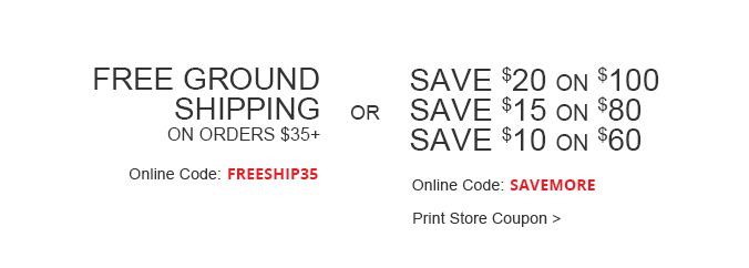Free Ground Shipping On Orders $35+! OR Save Up To $20:omni:FREESHIP35 SAVEMORE