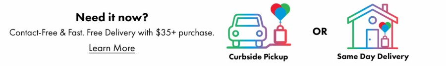 Curbside Pickup and Same Day Delivery Available