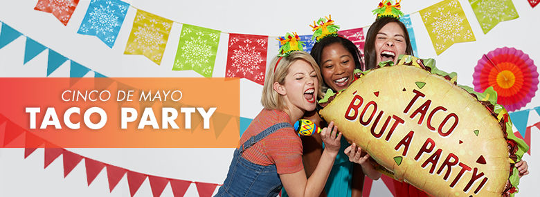 Cinco de Mayo Taco Party