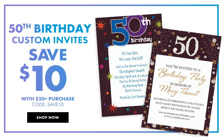 50th Birthday Custom Invitations – $10 off with $50+ purchase Use Code:SAVE10 Shop Now