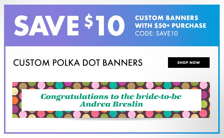 Polka Dot Designs – $10 off with $50+ purchase Use Code:SAVE10 Shop Now