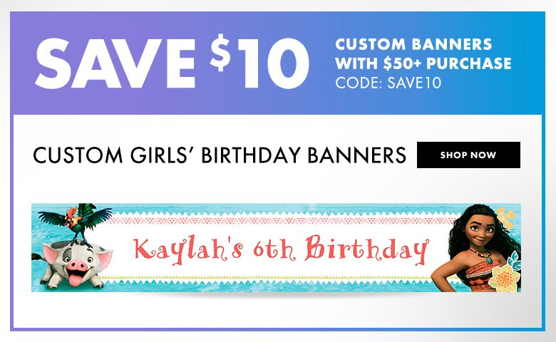 Custom Girls' Birthday Banners – $10 off with $50+ purchase Use Code:SAVE10 Shop Now