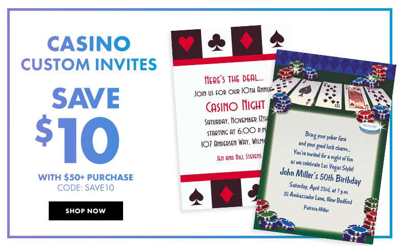 Custom Casino Invitations – $10 off with $50+ purchase Use Code:SAVE10 Shop Now