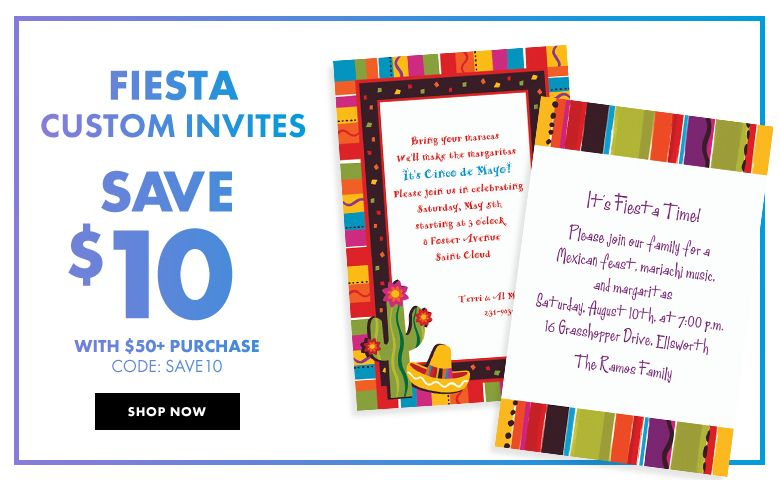 Custom Fiesta Invitations – $10 off with $50+ purchase Use Code:SAVE10 Shop Now