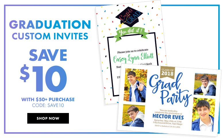 Graduation Invitations – $10 off with $50+ purchase Use Code:SAVE10 Shop Now