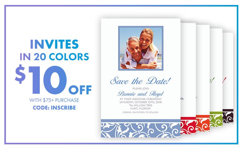 Custom Invites in 20 Colors – $10 off with $75+ purchase Use Code:INSCRIBE Shop Now