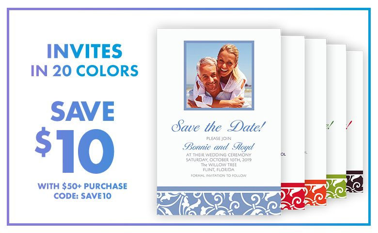 Custom Invites in 20 Colors – $10 off with $50+ purchase Use Code:SAVE10