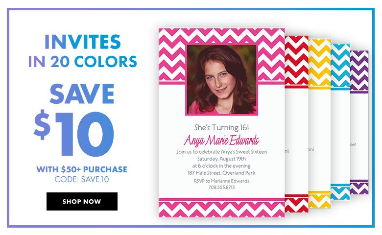 Invites in 20 Colors Save $10 with a $50 purchase! Use code: SAVE10 Shop Now